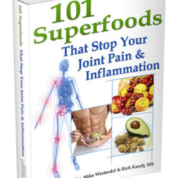101 Superfoods That Stop Joint Pain and Inflammation Review – Does Rick Kaselj's Book Work?